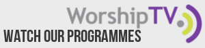Watch Worship TV here.